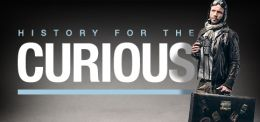 Watch Now: History for the Curious