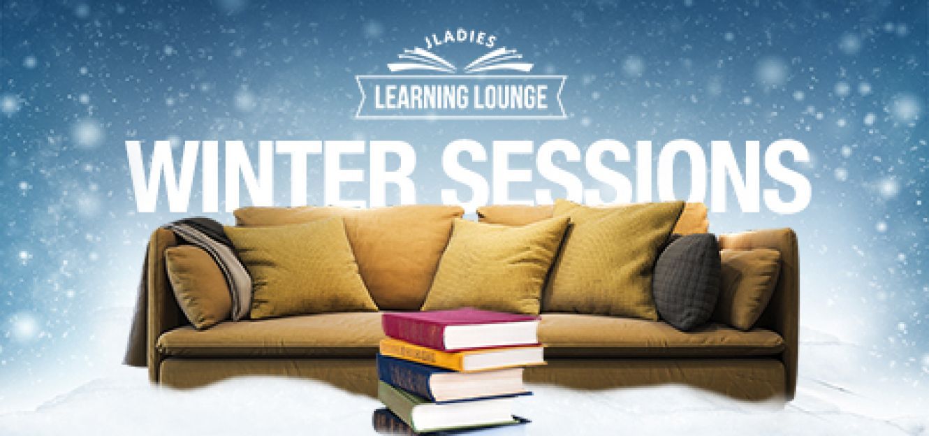 Jladies Learning Lounge - Winter Sessions