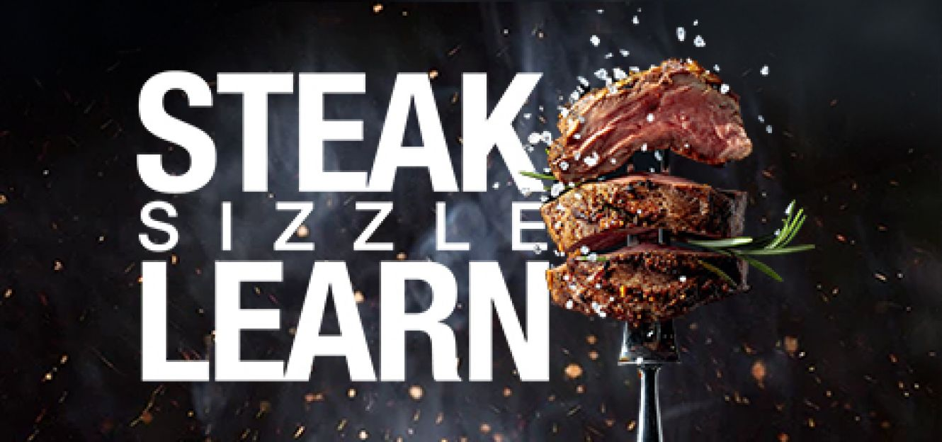 Steak! Sizzle! Learn!